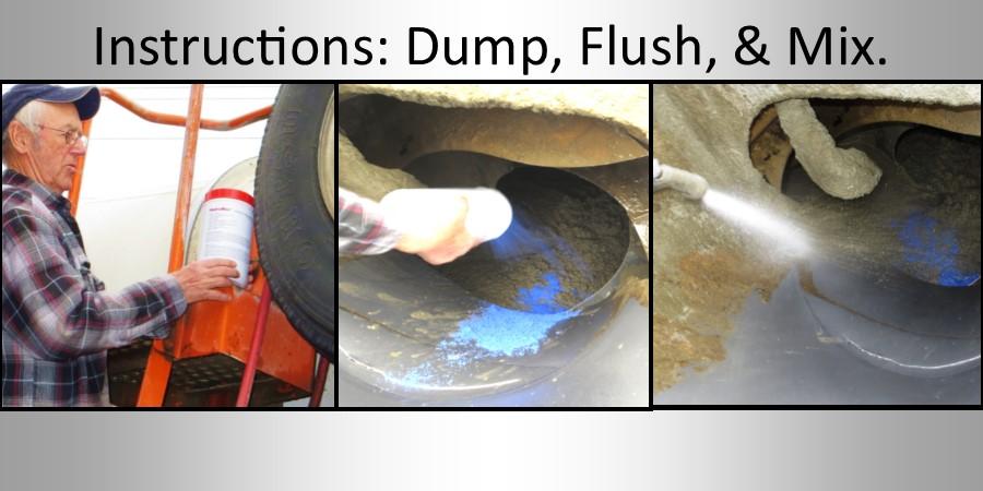 Dump, Flush, & Mix